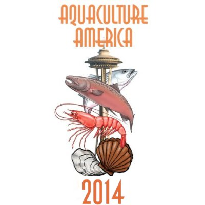 Aquaculture America 2014 - Seattle, Washington February 9-12 2014