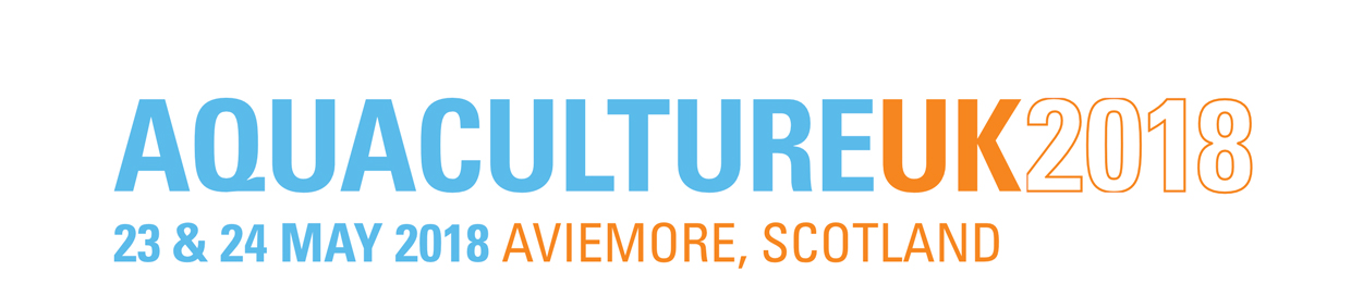 Aquaculture UK 2018 - 23 & 24 May 2018 Aviemore, Scotland