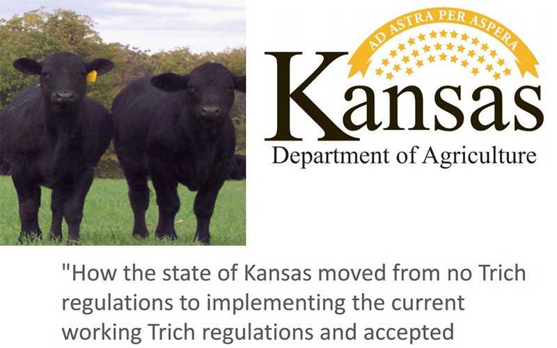 LifeTech - How the state of Kansas moved from no Trich regulations to implementing the current working Trich regulations and accepted diagnostic testing methods