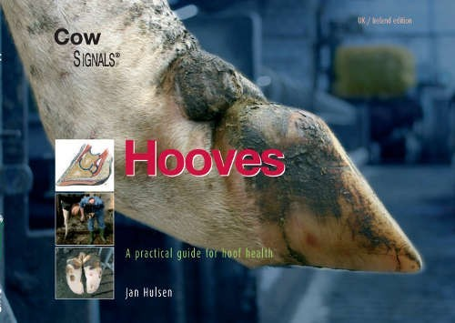 Hooves - A Practical Guide for Hoof Health