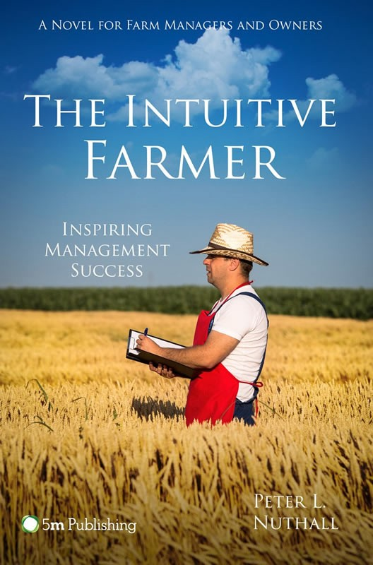 The Intuitive Farmer – Inspiring Management Success