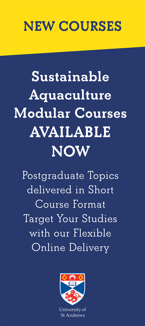 Sustainable Aquaculture Modular Courses AVAILABLE NOW - University of St Andrews
